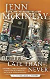 Better Late Than Never <br>(A Library Lover's Mystery) by  Jenn McKinlay in stock, buy online here