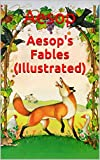 Aesop's Fables (Illustrated): Classics Collection