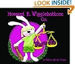 Howard B. Wigglebottom On Yes or No:...