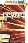Der Wert der Musik: Zur �sthetik des...