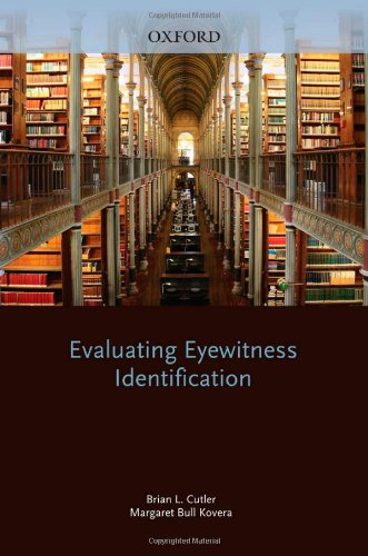 Evaluating Eyewitness Identification (Best Practices In Forensic Mental Health Assessment)