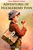 img - for Adventures of Huckleberry Finn (Classic Illustrated Edition) book / textbook / text book