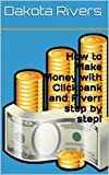 How to Make Money with Clickbank and Fiverr step by step!
