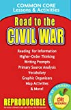 Road to the Civil War: Common Core Lessons & Activities