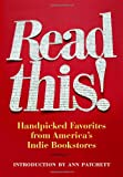 Read This!: Handpicked Favorites from Americas Indie Bookstores