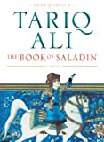 The Book of Saladin: A Novel (1859842313) by Ali, Tariq