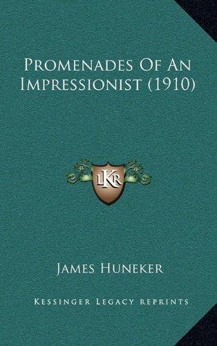Promenades of an Impressionist (1910)