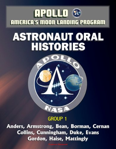 apollo-and-americas-moon-landing-program-astronaut-oral-histories-group-1-including-anders-armstrong