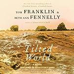 The Tilted World: A Novel | Tom Franklin,Beth Ann Fennelly