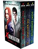 XGeneration, Books 1-3: You Don't Know Me, The Watchers, and Silent Generation (XGeneration Series)