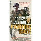 Fighting Back ~ BLEIER