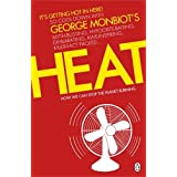 Heat: How We Can Stop the Planet Burningby George Monbiot
