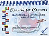 img - for Spanish for Cruisers : Boat Repairs & Maintenance Phrase Book book / textbook / text book