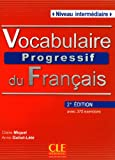 img - for Vocabulaire Progressif du Francais - Nouvelle Edition: Livre + Audio CD (Niveau Intermedaire) (French Edition) book / textbook / text book