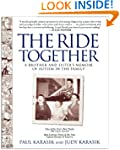 The Ride Together: A Brother and Sist...