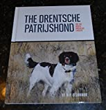 img - for The Drentsche Patrijshond for the North American Fancier book / textbook / text book