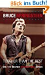 """Bruce Springsteen """" Tougher than the..."""