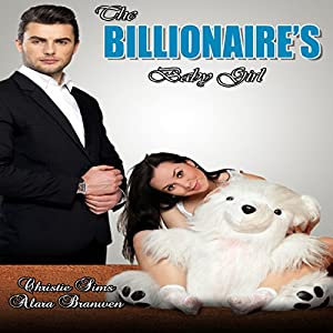 The Billionaire's Baby Girl Audiobook