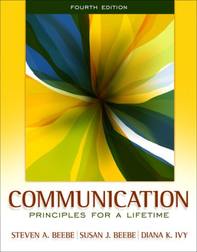 Communication: Principles for a Lifetime (4th Edition)