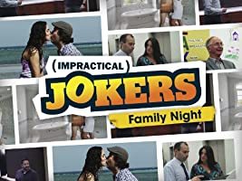 Impractical Jokers: Family Night