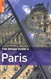 Ruth Blackmore The Rough Guide to Paris - 11th Edition