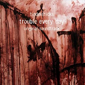 Trouble Every Day O.S.T.