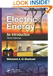 Electric Energy: An Introduction, Thi...