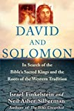 img - for David and Solomon: In Search of the Bible's Sacred Kings and the Roots of the Western Tradition book / textbook / text book