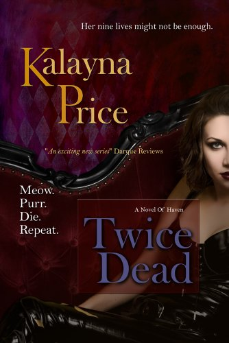 Twice Dead: 2 by Kalayna Price