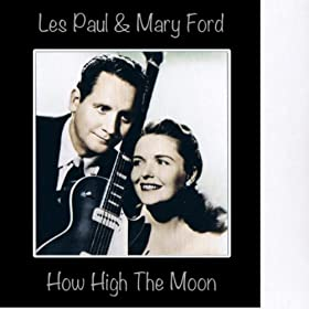 how high the moon mary ford les paul t l chargements mp3. Black Bedroom Furniture Sets. Home Design Ideas