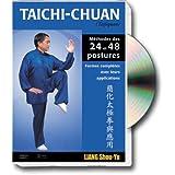 Taïchi-chuan simplifié : Méthodes des 24 et 48 postures avec applications martiales