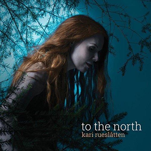 To The North by Kari Rueslatten