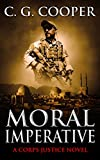 Moral Imperative: A Patriotic Thriller (Corp Justice Series Book 7)