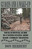img - for 63 Days and a Wake-Up: Your Survival Guide to United States Army Basic Combat Training book / textbook / text book