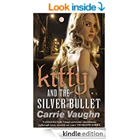 Kitty and the Silver Bullet (Kitty Norville 4)