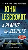 A Plague of Secrets (0451228324) by Lescroart, John