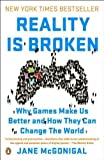 img - for Reality Is Broken: Why Games Make Us Better and How They Can Change the World by Jane McGonigal (Dec 27 2011) book / textbook / text book