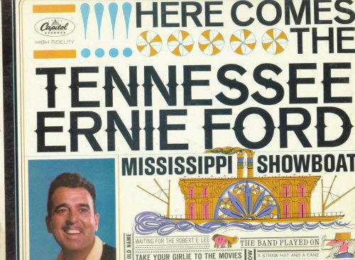 Here Comes the Tennessee Ernie Ford - Mississippi Showboat