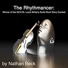 The Rhythmancer Audiobook by Nathan Beck Narrated by Alex Freeman