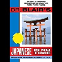 Dr. Blair's Japanese in No Time  by Robert Blair Narrated by Robert Blair