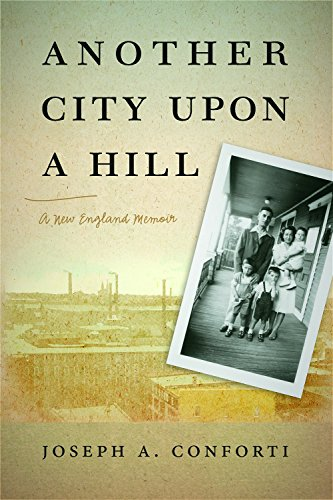 Another City upon a Hill: A New England Memoir (Portuguese in the Americas Series)