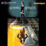School Spirits: A Hex Hall Novel (       UNABRIDGED) by Rachel Hawkins Narrated by Cris Dukehart