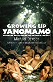Image of Growing Up Yanomam'o: Missionary Adventures in the Amazon Rainforest