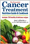 The Essential Cancer Treatment Nutrit...