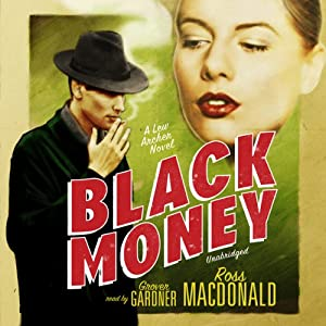 Black Money: A Lew Archer Novel | [Ross Macdonald]