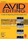 img - for Avid Editing {DVD}, Third Edition: A Guide for Beginning and Intermediate Users book / textbook / text book