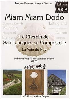 Miam miam dodo chemin de compostelle gr 65 du puy en - Saint jean pied de port saint jacques de compostelle distance ...
