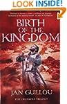 Birth of the Kingdom: 3/3 (Crusades T...
