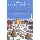 A Miracle for St. Cecilia's ~ Katherine Valentine