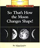 So That's How the Moon Changes Shape!